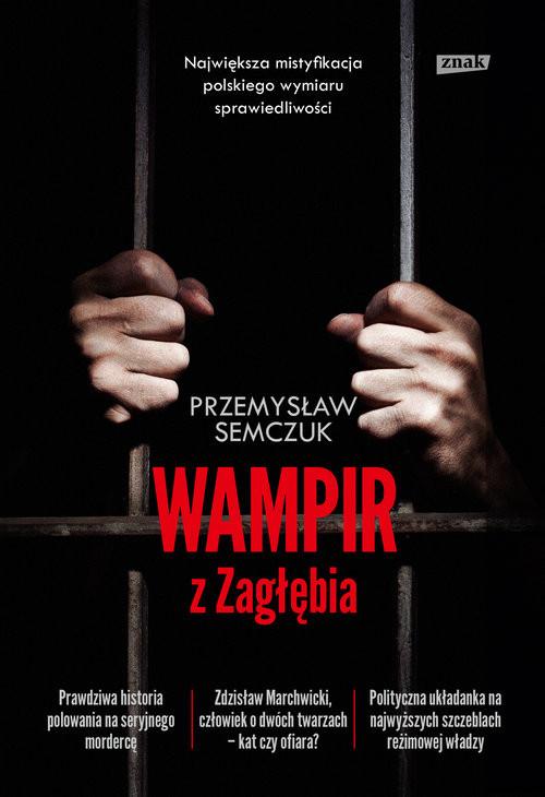 okładka Wampir z Zagłębia, Książka | Semczuk Przemysław