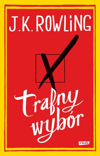 okładka Trafny wybór, Książka | J.K. Rowling