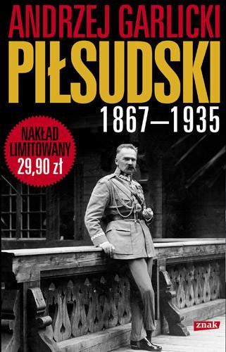 okładka Józef Piłsudski 1867-1935, Książka | Andrzej Garlicki