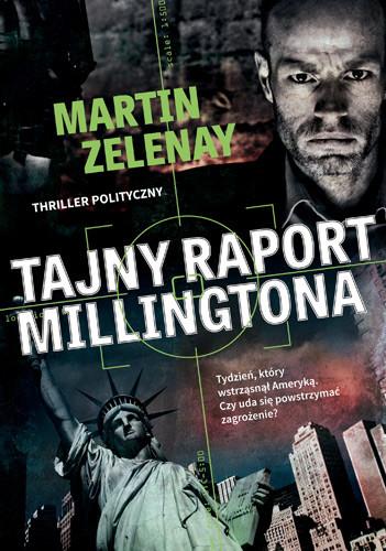 okładka Tajny raport Millingtona, Książka | ZeLenay Martin