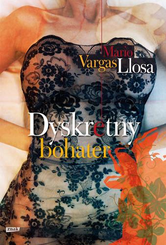 okładka Dyskretny bohater, Książka | Mario Vargas Llosa