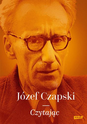 okładka Czytając, Książka | Czapski Józef