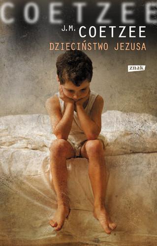 okładka Dzieciństwo Jezusa, Książka | Maxwell Coetzee John