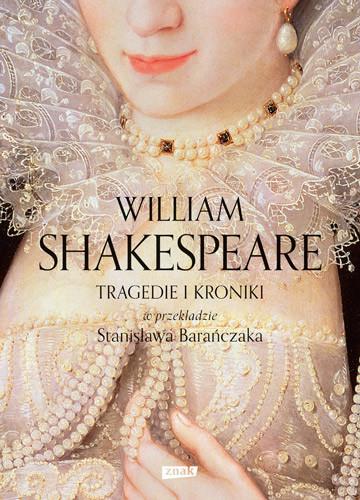 okładka Tragedie i Kroniki, Książka | William Shakespeare