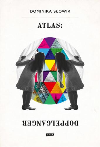 okładka Atlas: Doppelgangerksiążka      Słowik Dominika