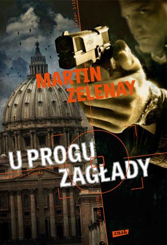 okładka U progu zagłady, Książka | ZeLenay Martin