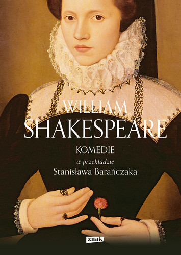 okładka KOMEDIE w przekładzie Stanisława Barańczakaksiążka      Shakespeare William