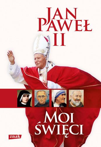 okładka Moi święci, Książka | Jan Paweł II papież