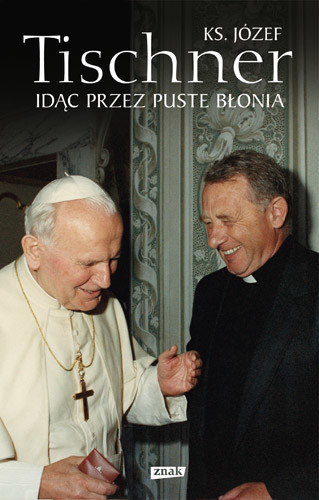 okładka Idąc przez puste Błonia, Książka | Józef Tischner