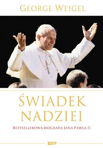 okładka Świadek nadziei. Biografia Papieża Jana Pawła II, Książka | George Weigel