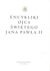 okładka Encykliki Ojca Świętego Jana Pawła II, Książka | Jan Paweł II papież