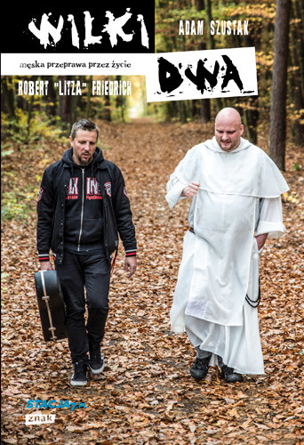 "okładka Wilki dwa , Książka | Adam Szustak, Robert ""Litza"" Friedrich"