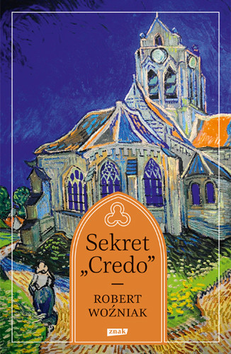 "okładka Sekret ""Credo"", Książka   Robert Woźniak"