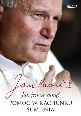 okładka Jak jest ze mną? Pomoc w rachunku sumienia, Książka | Jan Paweł II, Wojtyła Karol