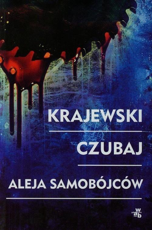 okładka Aleja Samobójców, Książka | Marek Krajewski, Mariusz Czubaj