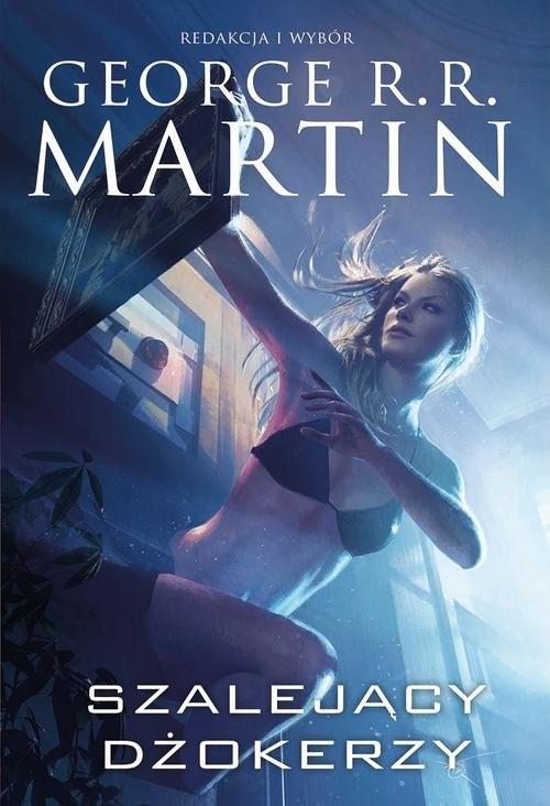 okładka Szalejący dżokerzy, Książka | R.R. Martin George