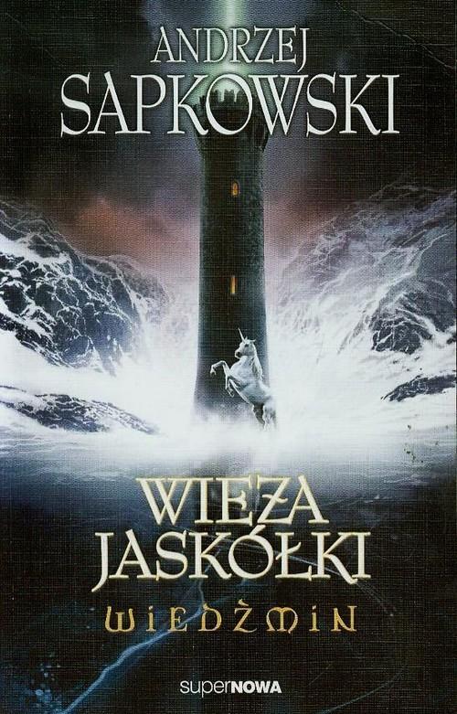 okładka Wiedźmin 6. Wieża jaskółki, Książka | Sapkowski Andrzej