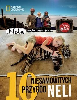 okładka 10 niesamowitych przygód Neli, Książka | Mała reporterka Nela