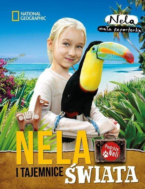okładka Nela i tajemnice świata , Książka | Mała reporterka Nela