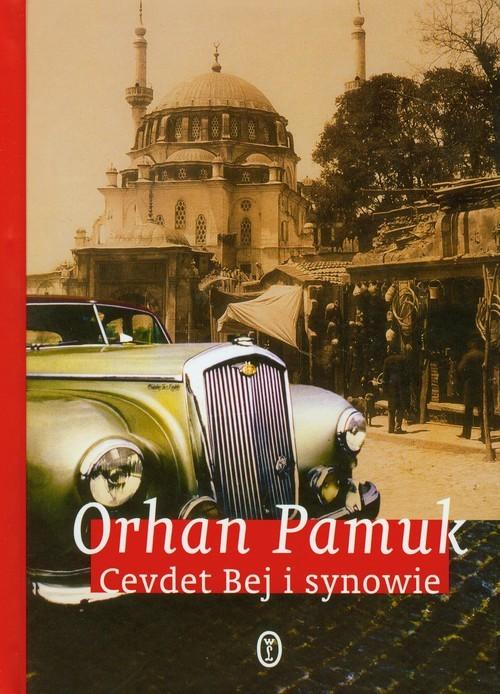 okładka Cevdet Bej i synowie, Książka | Orhan Pamuk