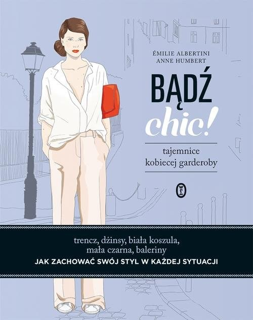 okładka Bądź chic!książka |  | Albertini Émilie, Humbert Anne