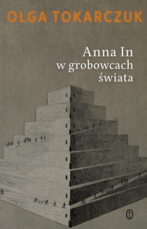 okładka Anna In w grobowcach świata, Książka | Tokarczuk Olga