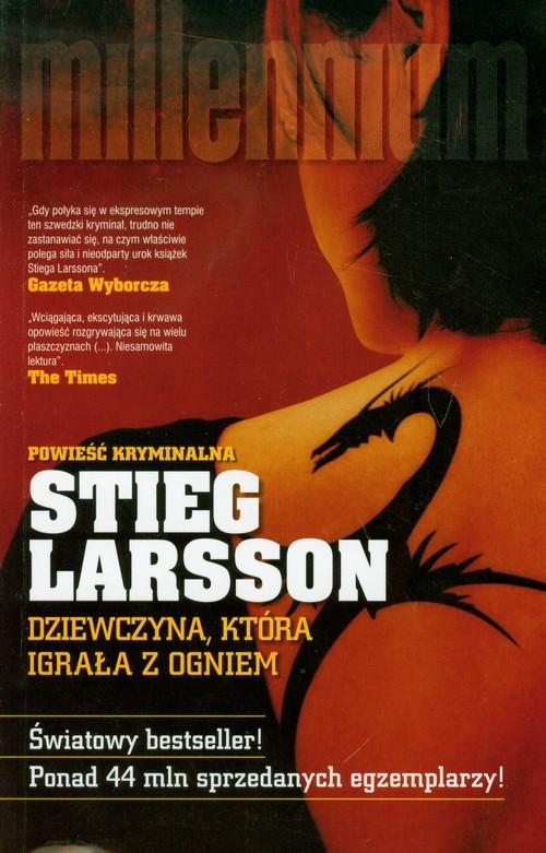okładka Dziewczyna, która igrała z ogniem, Książka | Larsson Stieg