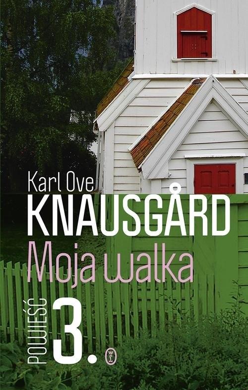 okładka Moja walka. Księga 3 , Książka | Ove Knausgård Karl