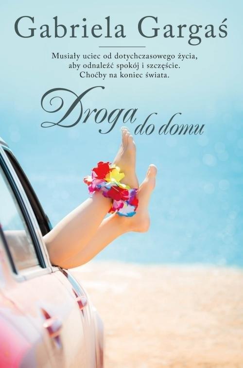 okładka Droga do domu, Książka | Gargaś Gabriela