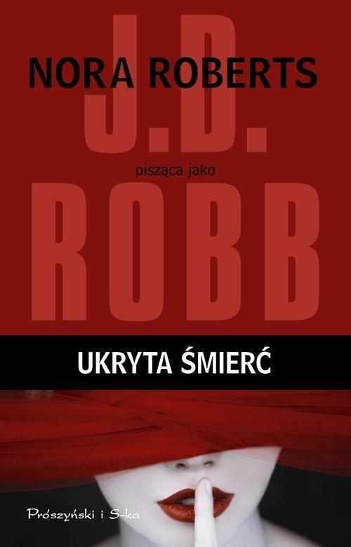 okładka Ukryta śmierć, Książka | Robb J.D.