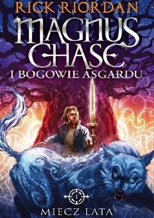 okładka Miecz lata. Magnus Chase i bogowie Asgardu  książka |  | Rick Riordan