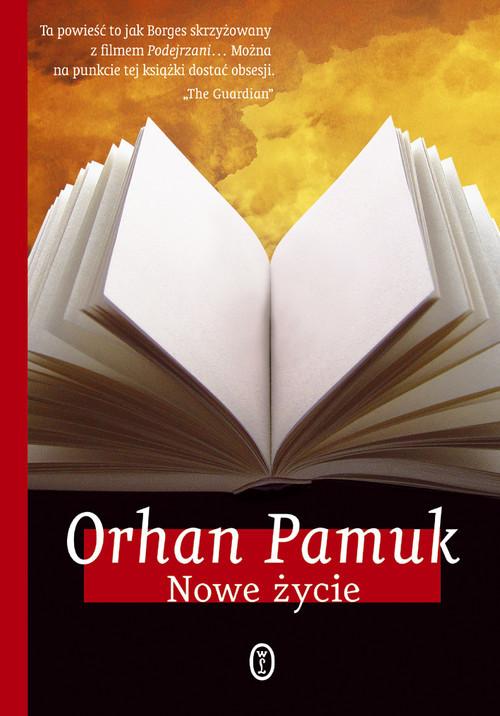 okładka Nowe życie, Książka | Pamuk Orhan