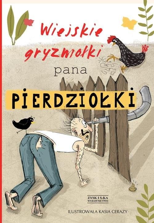 okładka Wiejskie gryzmołki Pana Pierdziołki, Książka | Grzegorczyk Jan