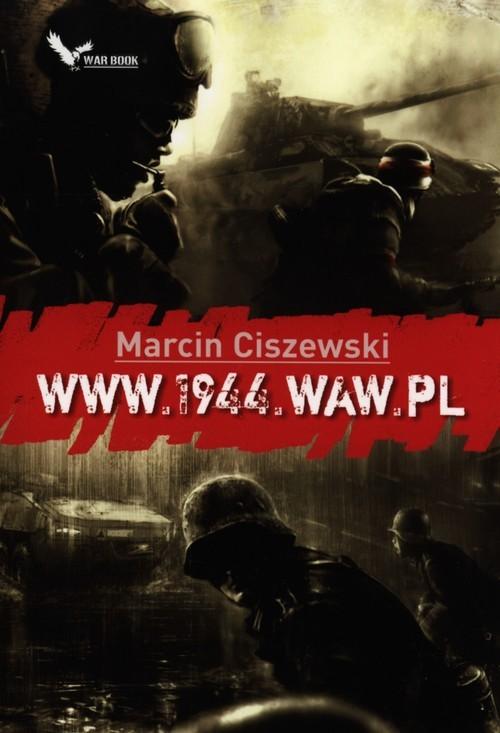 okładka www.1944.waw.pl, Książka   Ciszewski Marcin