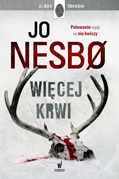 okładka Więcej krwi, Książka | Nesbo Jo