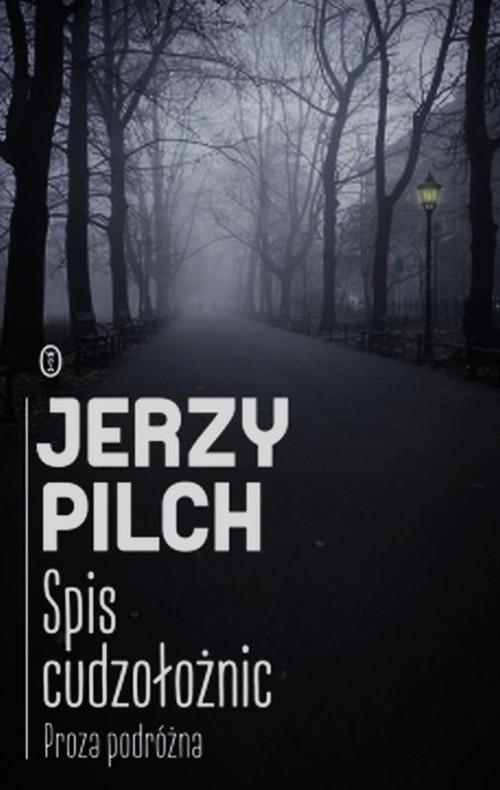 okładka Spis cudzołożnic, Książka | Pilch Jerzy