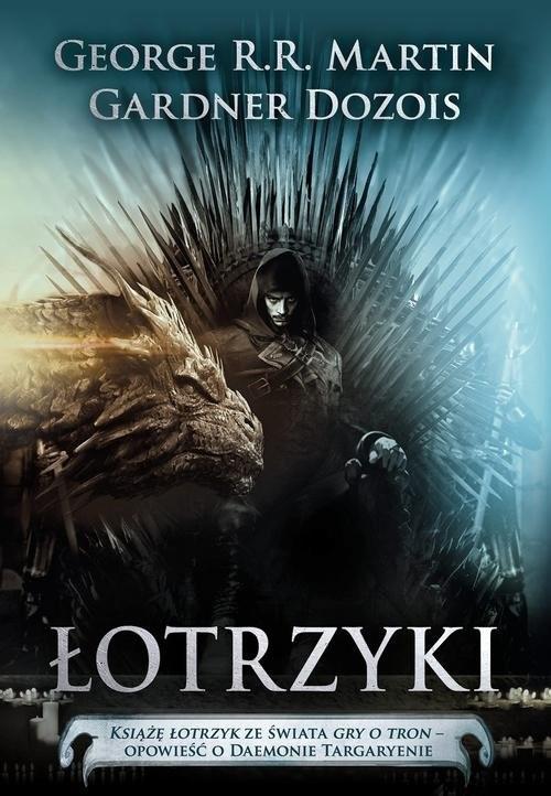 okładka Łotrzyki, Książka | Dozois Gardner, George R.R. Martin