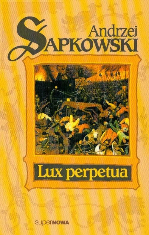 okładka Lux Perpetua, Książka | Sapkowski Andrzej