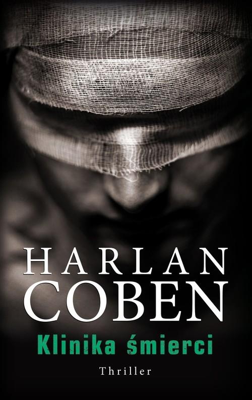 okładka Klinika śmierci, Książka | Harlan Coben
