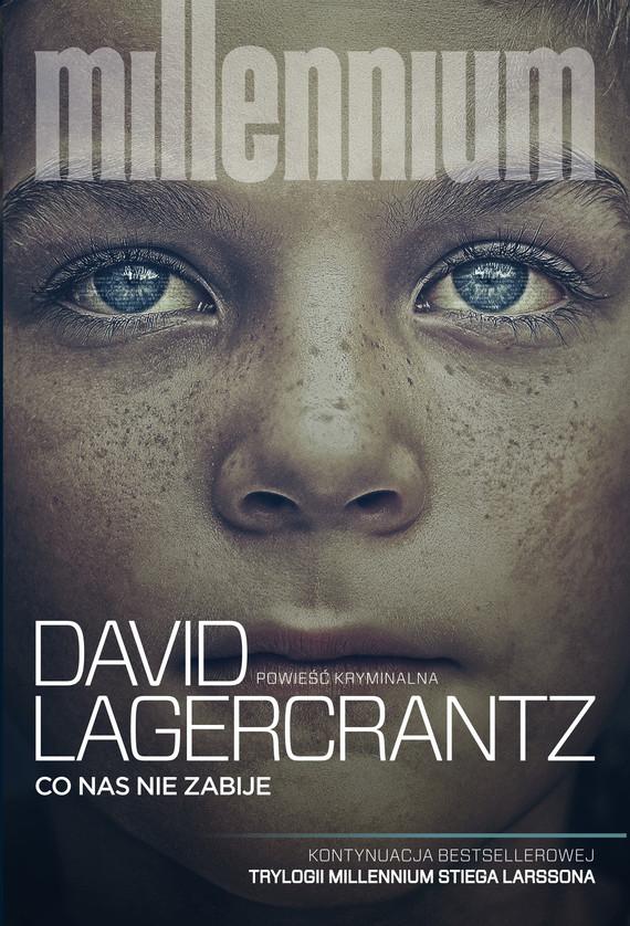 okładka Co nas nie zabije, Książka | David Lagerkrantz