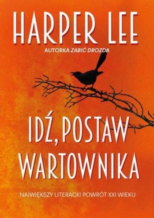 okładka Idź, postaw wartownika, Książka | Lee Harper