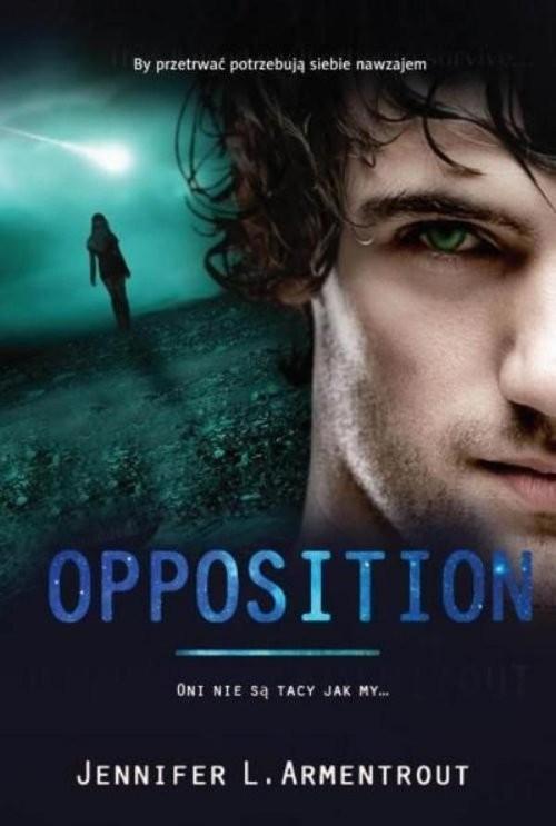 okładka Opposition, Książka | L. Armentrout Jennifer