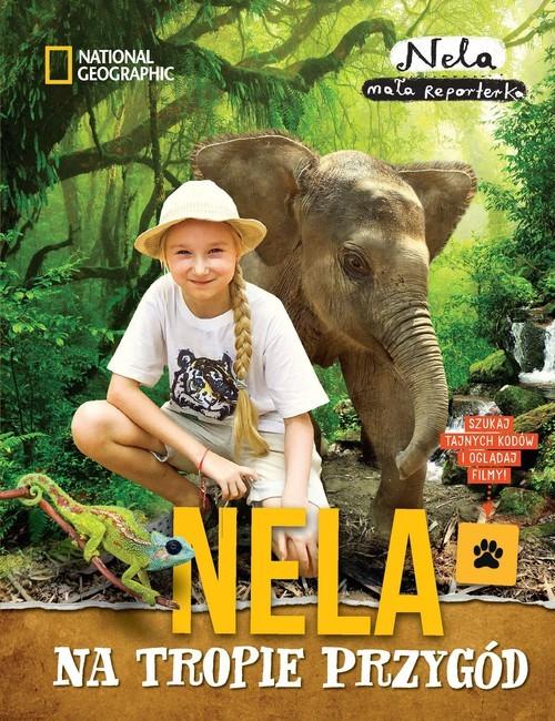 okładka Nela na tropie przygód, Książka | Mała reporterka Nela