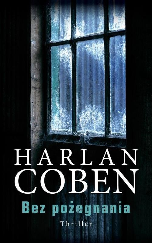 okładka Bez pożegnania, Książka | Harlan Coben
