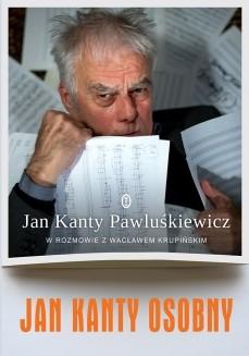 okładka Jan Kanty Osobny, Książka | Kanty Pawluśkiewicz Jan, Wacław Krupiński