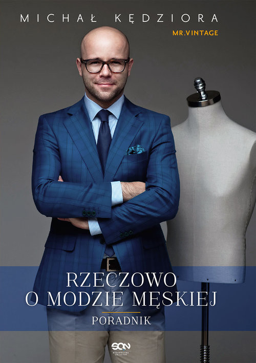 okładka Rzeczowo o modzie męskiej, Książka | Kędziora Michał
