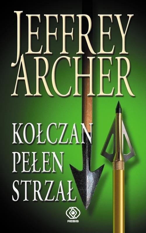 okładka Kołczan pełen strzał, Książka | Jeffrey Archer
