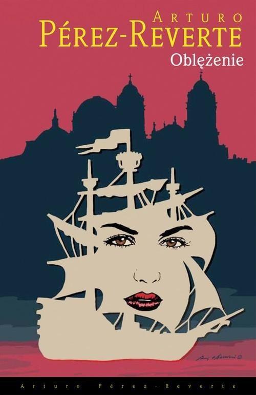 okładka Oblężenie, Książka | Arturo Perez-Reverte