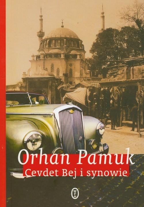 okładka Cevdet Bej i synowieksiążka |  | Orhan Pamuk