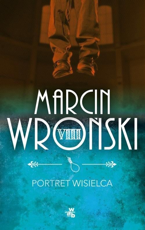 okładka Portret wisielca, Książka | Wroński Marcin
